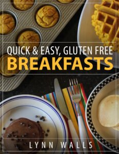 Quick and Easy Gluten Free Breakfsts