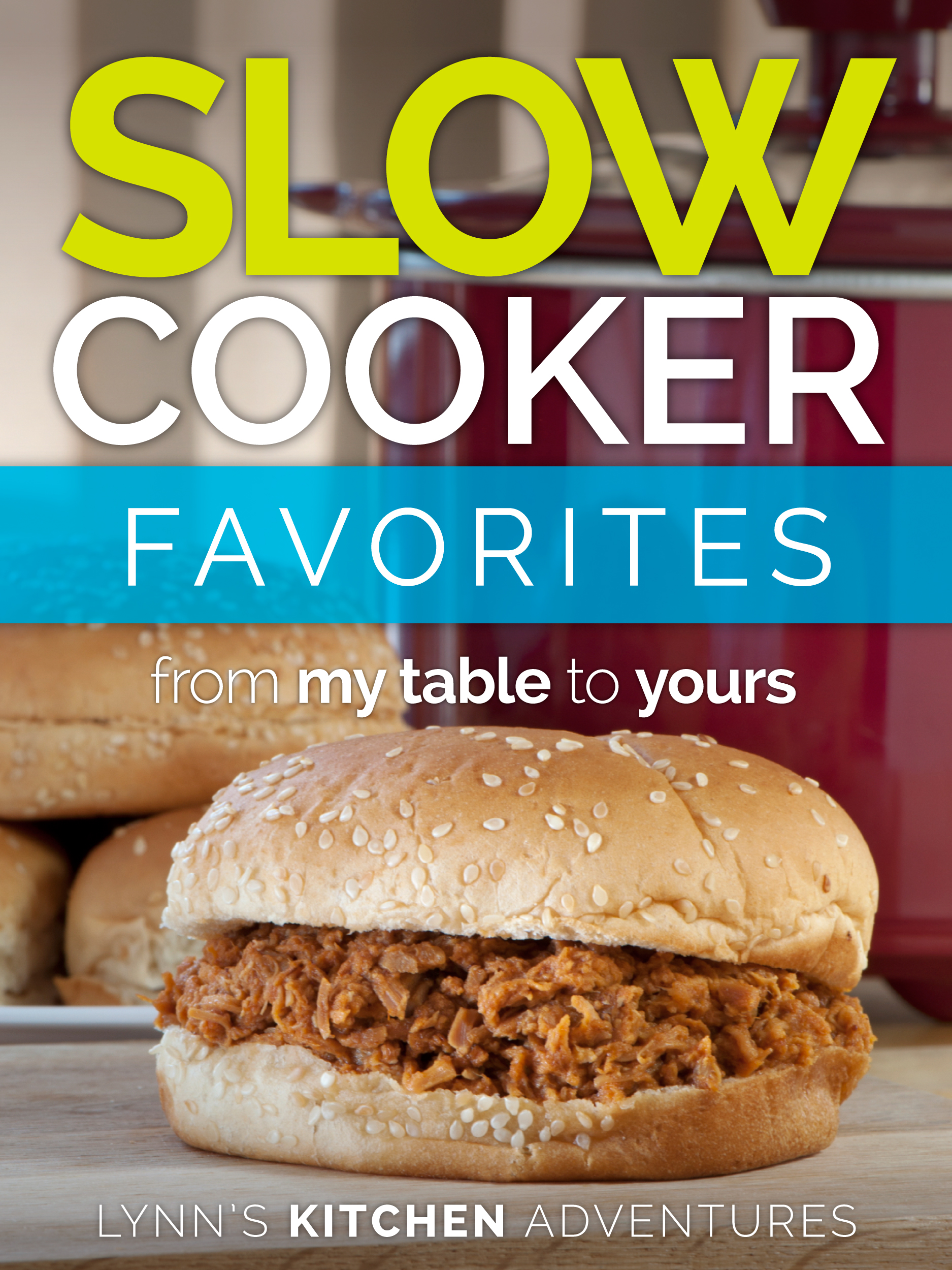 Slow Cooker Favorites