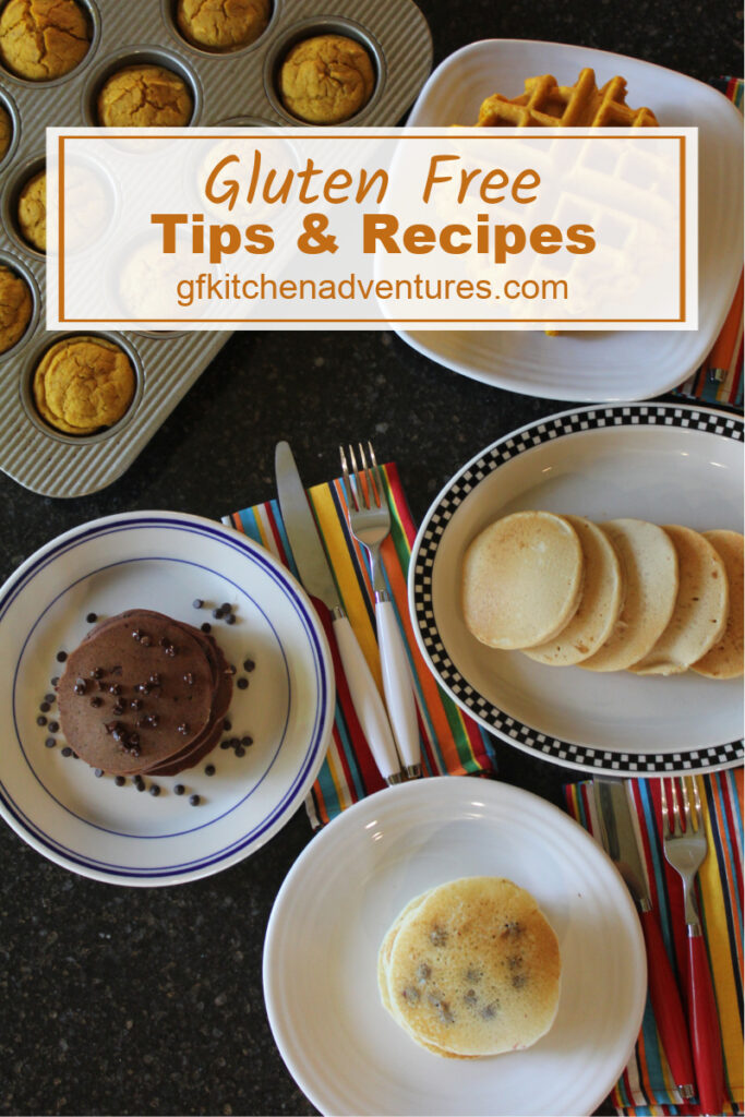 Gluten Free Tips and Recipes